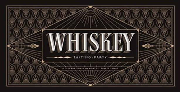 Whiskey Tasting Party: A Celebration of the World's Finest Spirit