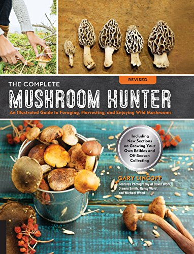 The Complete Mushroom Hunter (Revised)