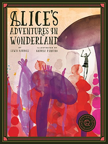 Alice's Adventures in Wonderland (Classics Reimagined)