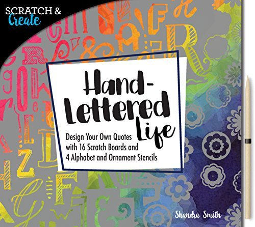 Hand-Lettered Life (Scratch & Create)