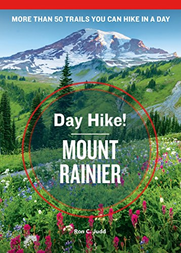Day Hike! Mount Rainier (4th Edition)