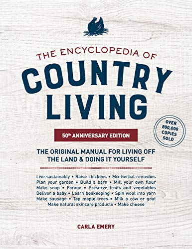 The Encyclopedia of Country Living (50th Anniversary Edition)