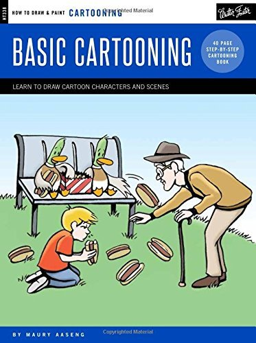 Basic Cartooning: Learn to Draw Cartoon Characters and Scenes (How to Draw & Paint Cartooning)