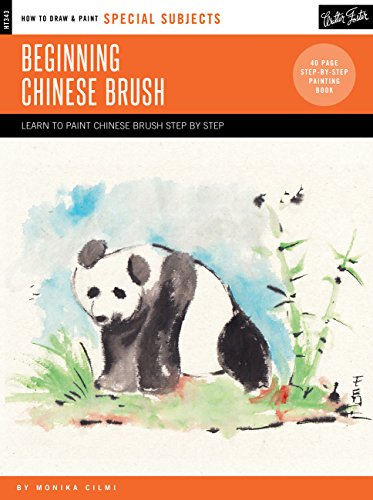 Beginning Chinese Brush (How to Draw & Paint Special Subjets)