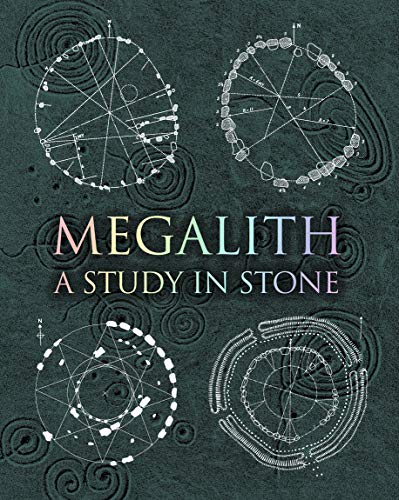 Megalith: Studies in Stone (Wooden Books)