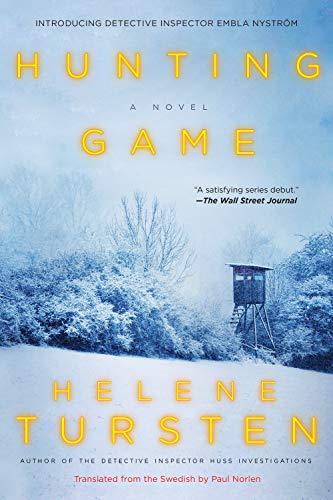Hunting Game (An Embla Nystrom Investigation, Bk. 1)