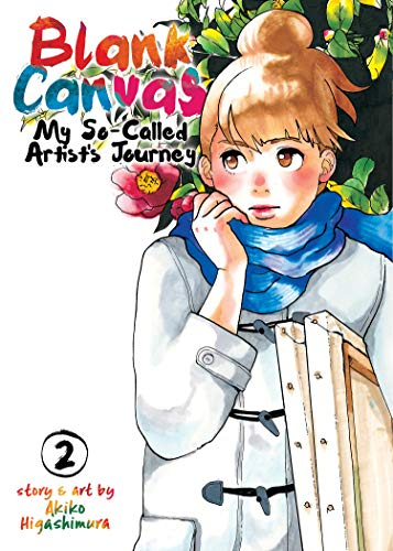 Blank Canvas: My So-Called Artist's Journey (Volume 2)