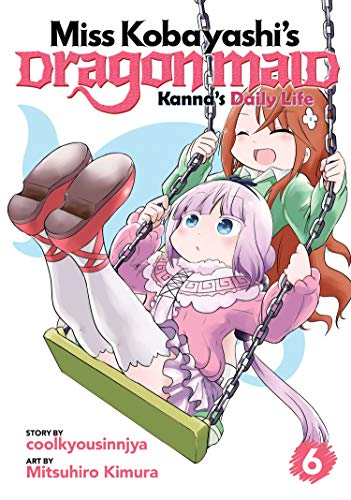 Miss Kobayashi's Dragon Maid: Kanna's Daily Life (Vol. 6)