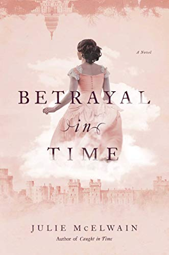 Betrayal in Time (Kendra Donovan Mystery, Bk. 4)