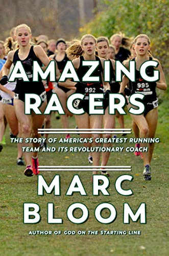 Amazing Racers: The Story of America's Greatest Running Team and their Groundbreaking Coach