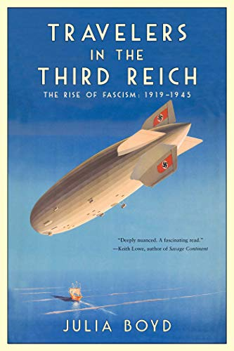 Travelers in the Third Reich: The Rise of Fascism 1919-1945