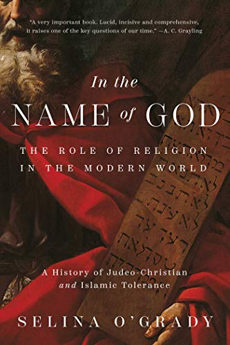 In the Name of God: The Role of Religion in the Modern World