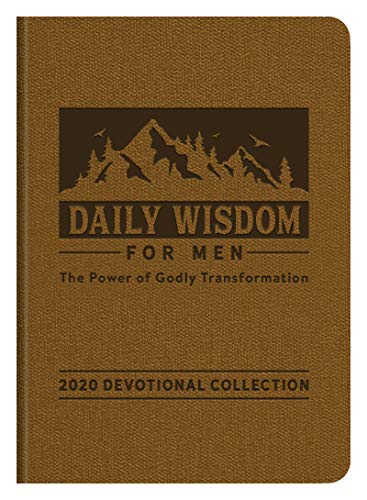 Daily Wisdom for Men 2020 Devotional Collection: The Power of Godly Transformation
