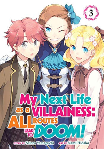 My Next Life as a Villainess: All Routes Lead to Doom! (Vol. 3)