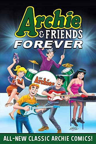 Archie & Friends Forever (Volume 1)