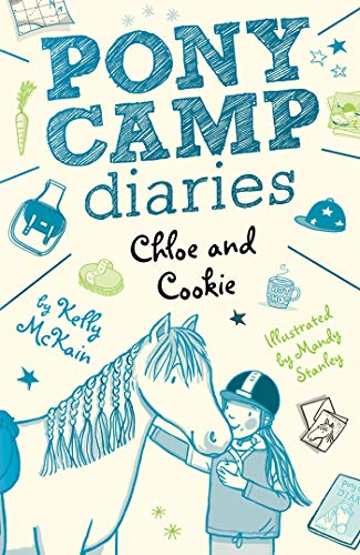 Chloe and Cookie (Pony Camp Diaries, Bk. 3)