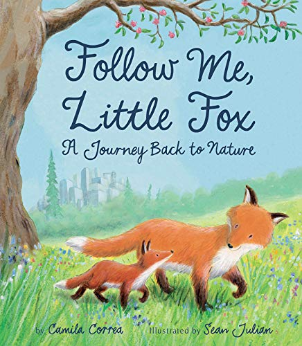 Follow Me, Little Fox: A Journey Back to Nature