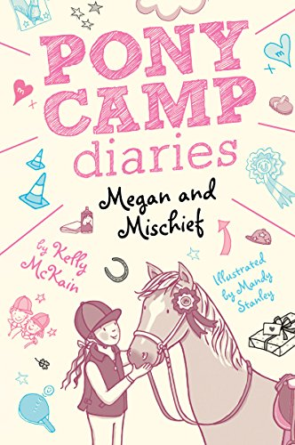 Megan and Mischief (Pony Camp Diaries, Bk. 1)