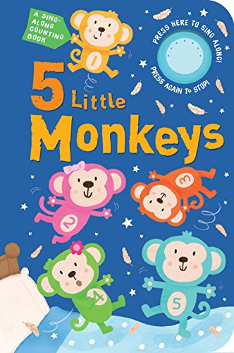 Five Little Monkeys: A Sing Along Counting Book