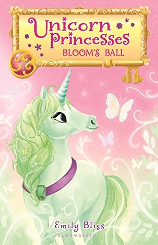 Bloom's Ball (Unicorn Princesses, Bk.3)