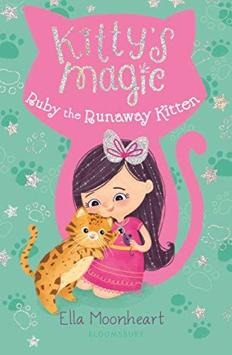 Ruby the Runaway Kitten (Kitty's Magic, Bk. 3)
