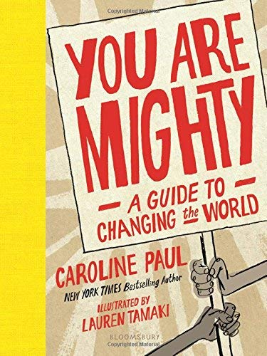 You Are Mighty: A Guide to Changing the World