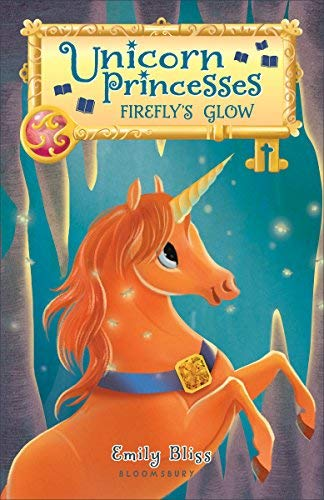 Firefly's Glow (Unicorn Princess, Bk. 7)