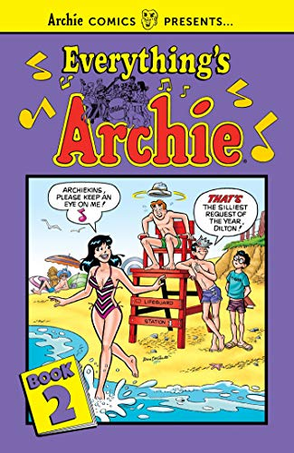 Everything's Archie (Archie Comics Presents, Bk. 2)