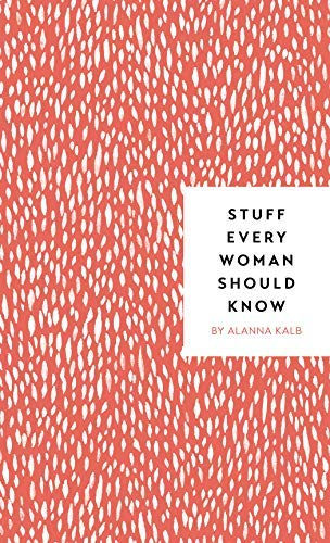 Stuff Every Woman Should Know (Stuff You Should Know)