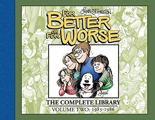 For Better or For Worse, The Complete Library (Volume Two: 1983 - 1986)
