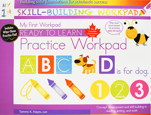 My First Skill Building Practice Workpad (Ready to Learn, Canadian Curriculum Series)