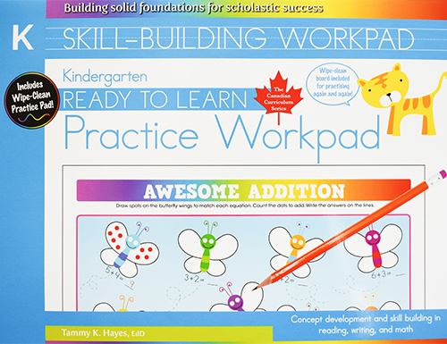 Kindergarten Skill Building Practice Workpad (Ready to Learn, Canadian Curriculum Series)