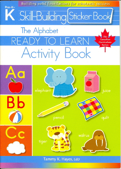 The Alphabet Skill Building Sticker Activity Book (Ready to Learn, Canadian Curriculum Seires - Pre-K)