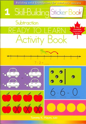 Subtraction Grade 1 Skill-Building Activity Book (Ready to Learn, Canadian Curriculum Series)