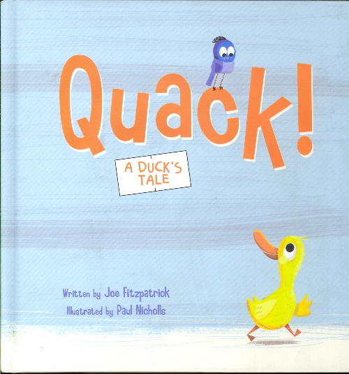Quack!: A Duck's Tale