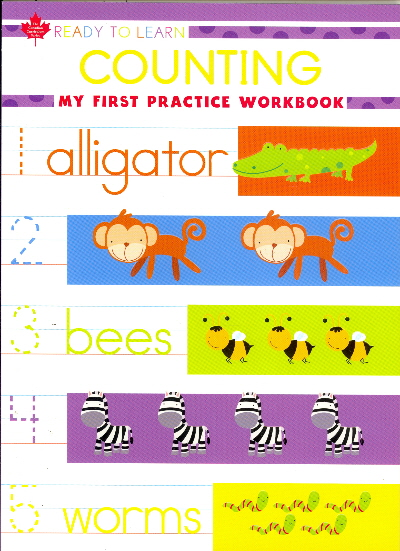 My First Counting Practice Workbook (Ready to Learn, Canadian Curriculum Series)