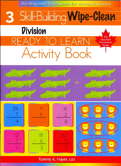 Division, Skill Building, Wipe-Clean Activity Book (Ready to Learn, Canadian Curriculum Series - Grade 3)