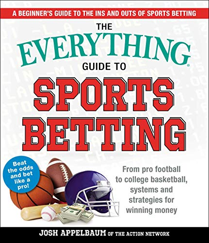 Sports Betting (The Everything Guide to)