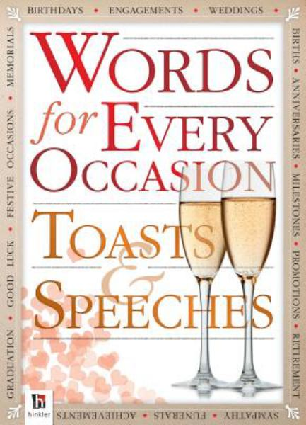 Words for Every Occasion: Toasts & Speeches