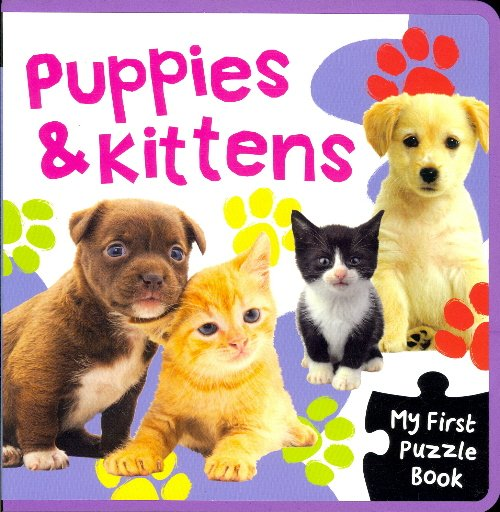 Puppies & Kittens (My First Puzzle Book)
