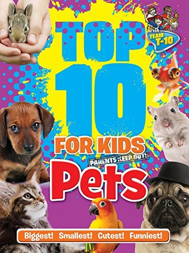 Pets (Top 10 For Kids)
