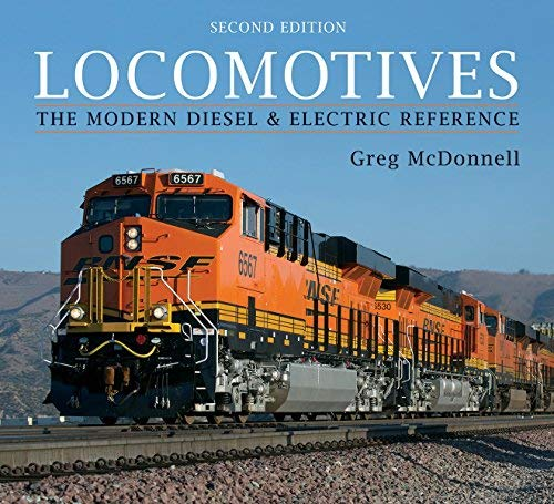 Locomotives: The Modern Diesel and Electric Reference (Second Edition)