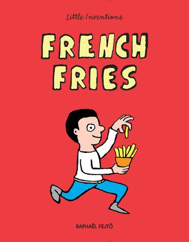 French Fries (Little Inventions)