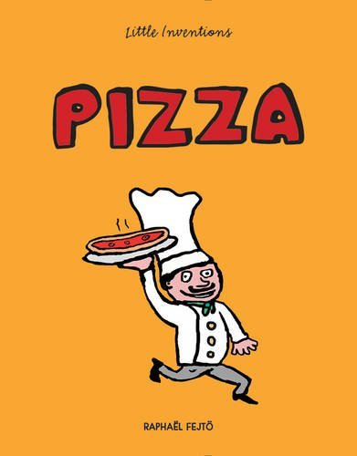 Pizza (Little Inventions)