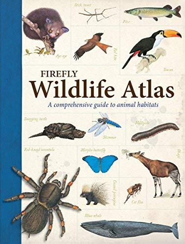 Firefly Wildlife Atlas: A Comprehensive Guide to Animal Habitats