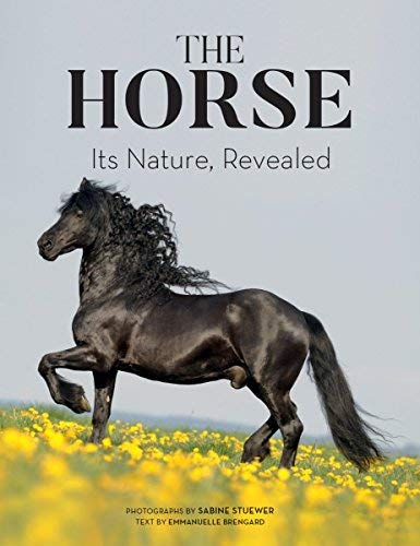 The Horse: Its Nature, Revealed