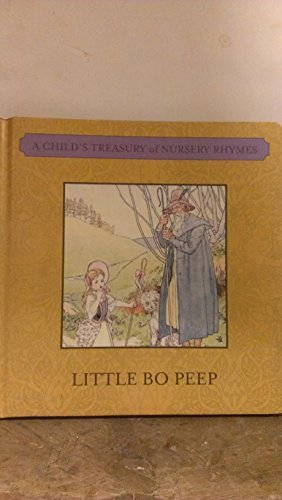 Little Bo Peep (A Child's Treasury of Nursery Rhymes)