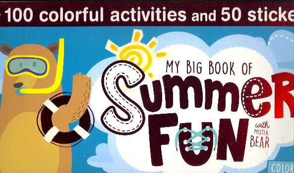 My Big Book of Summer Fun with Mister Bear