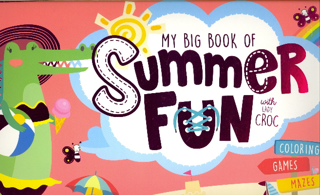 My Big Book of Summer Fun with Lady Croc