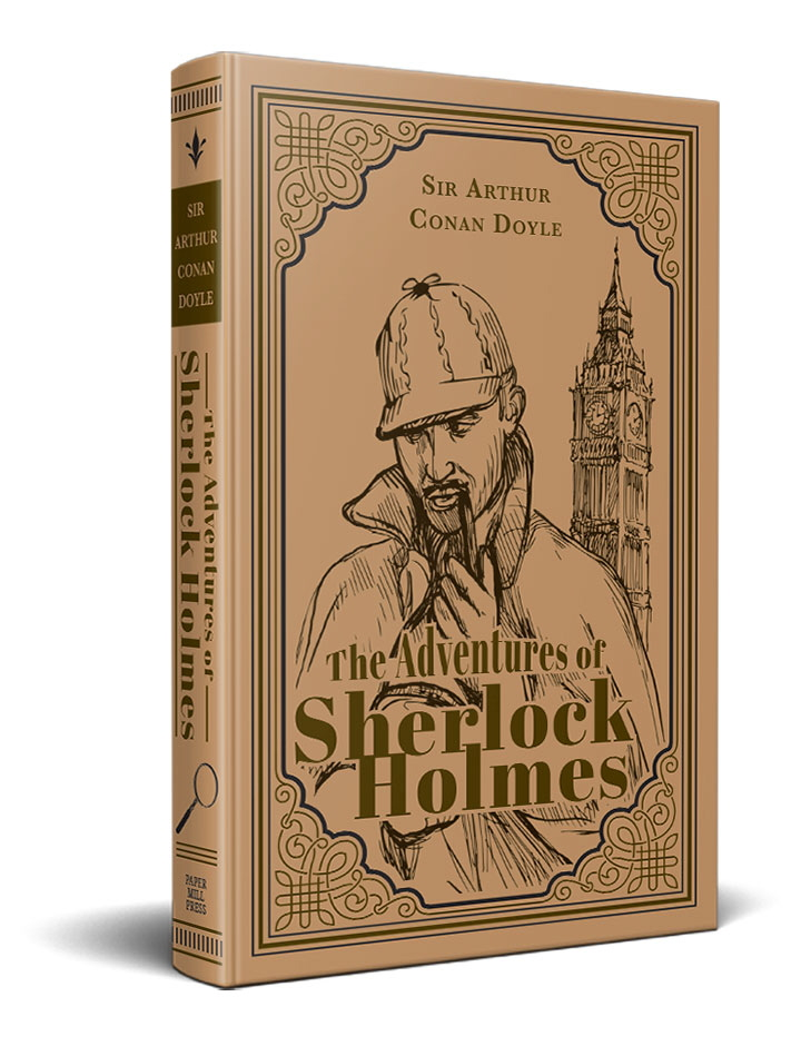 The Adventures of Sherlock Holmes (Paper Mill Classics)